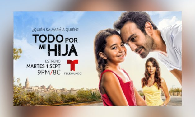Telemundo anuncia el estreno de la exitosa y aclamada serie internacional «Todo por mi hija»