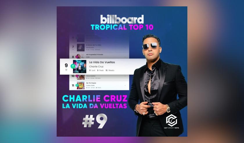 El salsero Charlie Cruz #9 en Billboard Tropical con «La Vida da Vueltas»