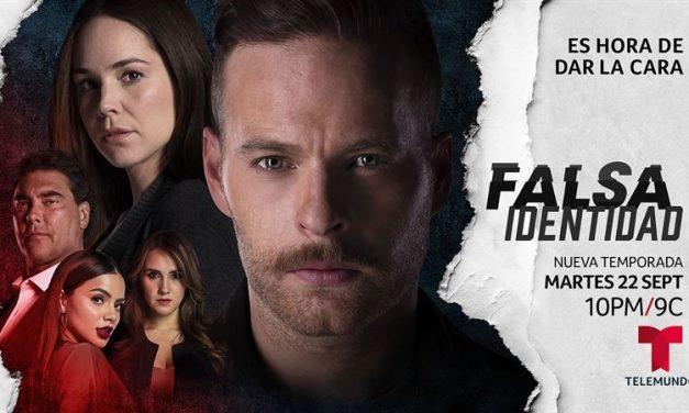 La nueva temporada de «Falsa Identidad» desata una cacería de venganza en su estreno
