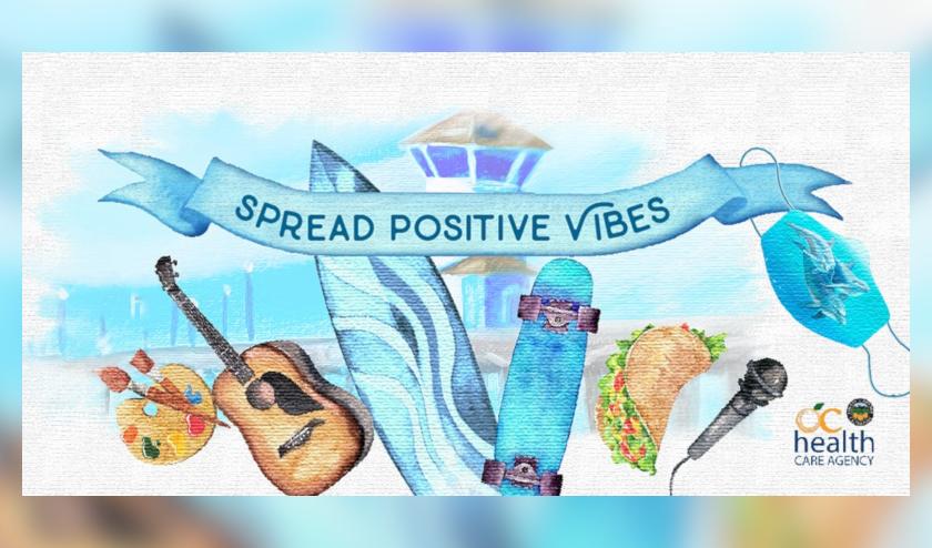 "OC Health Care Agency anuncia Campaña publicitaria ""Spread Positive Vibes"""