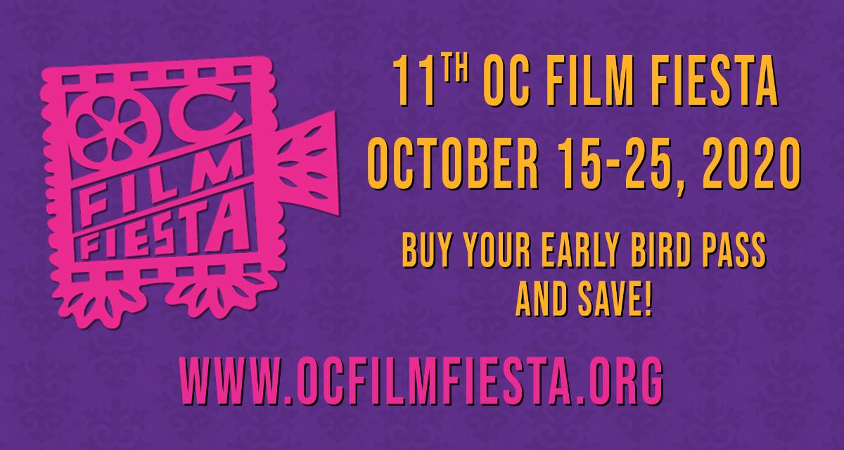 ¡Los pases para madrugadores de OC Film Fiesta ya están a la venta! ¡El festival se vuelve virtual del 15 al 25 de octubre!