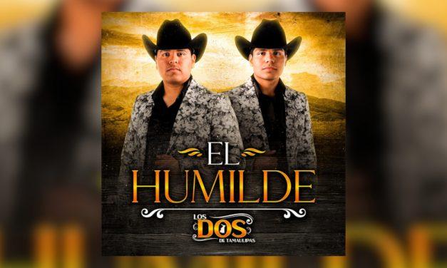 Los Dos de Tamaulipas estrenan su anticipado EP «El Humilde»