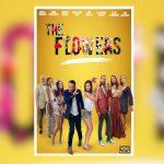 La Serie «The Flowers», que reúne exitoso talento latino, se lanzará por iTunes, Google Play y GC Flix