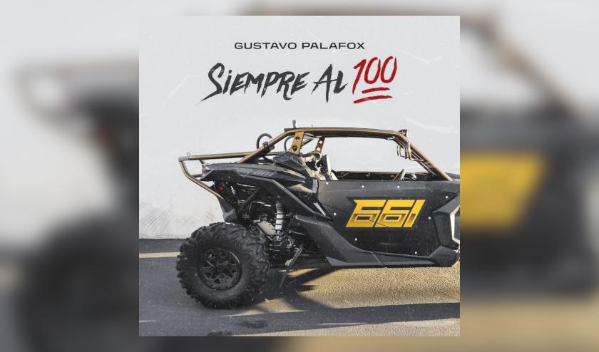 """Después del lanzamiento de """"Sigo Inédito"""" (REMIX), el joven cantautor del Regional Mexicano Gustavo Palafox estrena nuevo sencillo titulado """"SIEMPRE AL 100″"""
