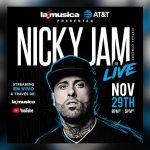Un concierto virtual gratis con Nicky Jam, cortesía de «LA MUSICA LIVE» este domingo 29 de Noviembre