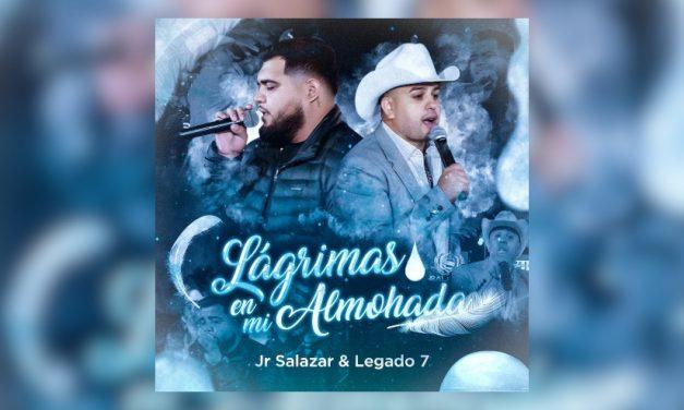 JR Salazar estrena nuevo sencillo junto a Legado 7 'Lágrimas en mi Almohada'