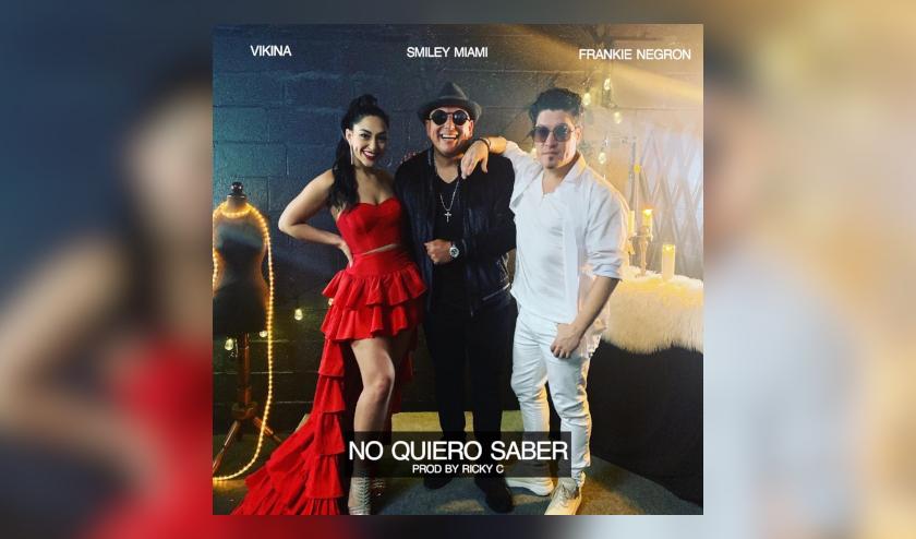 Smiley Miami lanza el tema 'No Quiero Saber' con Frankie Negron y Vikina