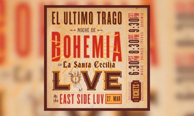 La Santa Cecilia invita a una noche de bohemia titulado «El Último Trago»