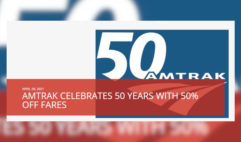 Amtrak está ofreciendo una promoción con motivo de su 50 aniversario