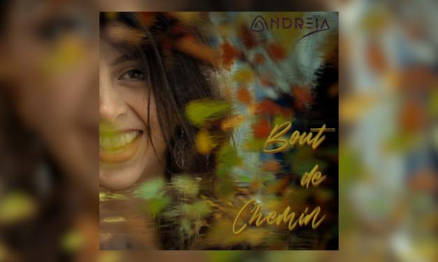 Andreïa presenta 'Bout de chemin', un canto que invita a amar presentes y sin promesas