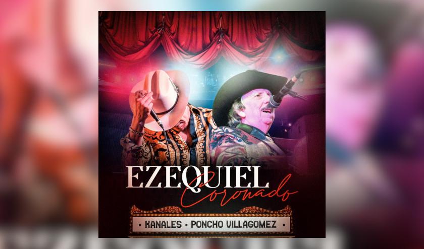 Kanales realiza dueto con el gran Poncho Villagomez el éxito «Ezequiel Coronado»