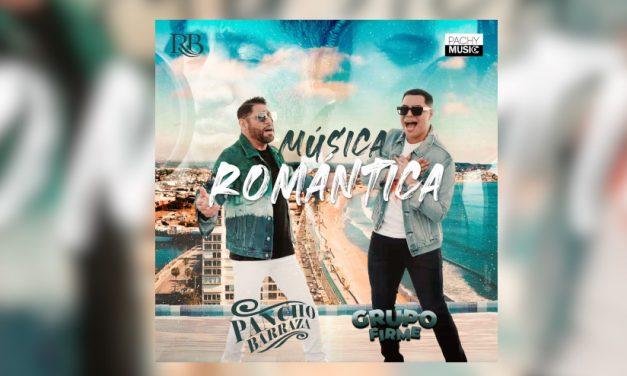 Pancho Barraza presenta el tema «Música Romántica» a dueto con Grupo Firme