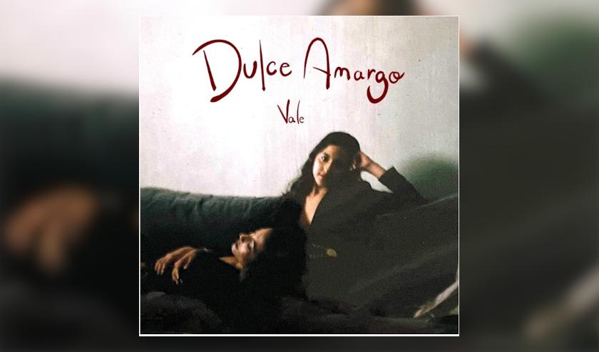 Vale estrena el video de su más reciente sencillo «Dulce Amargo»