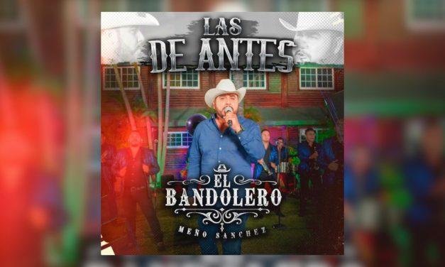 El Bandolero presenta álbum «Las de Antes»