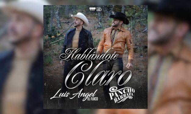 Pancho Barraza y Luis Angel «El Flaco» unieron voces para interpretar el tema «Hablándote Claro»