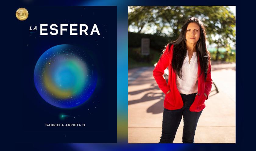 «La Esfera», la novela de Gabriela Arrieta convertida en fenómeno editorial en América Latina