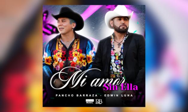 Pancho Barraza presenta un nuevo dueto