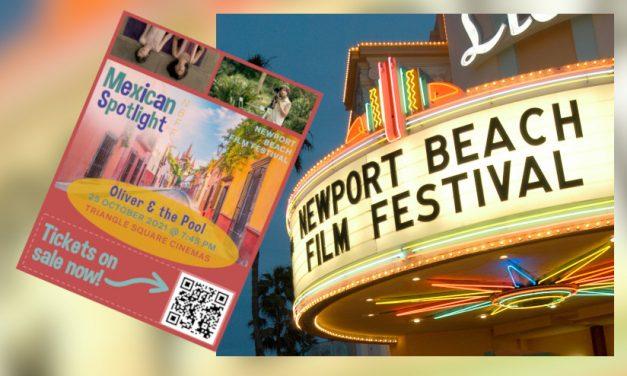 ¡Se viene el Festival Anual Número 22 de Cine de Newport Beach! Presentando el Mexican Spotlight «Oliver & the Pool»